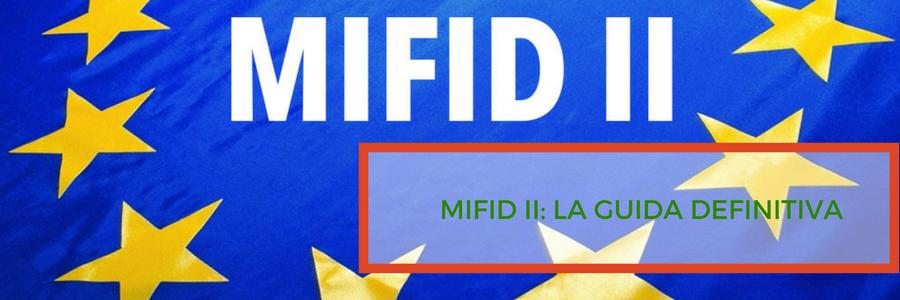 MIFID 2: la guida definitiva