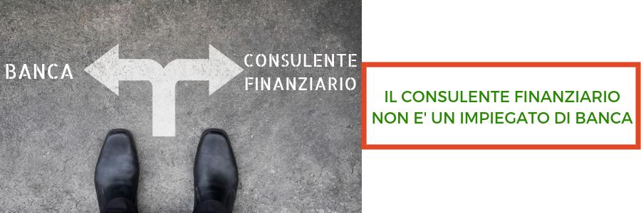 Il consulente finanziario non è un impiegato di banca